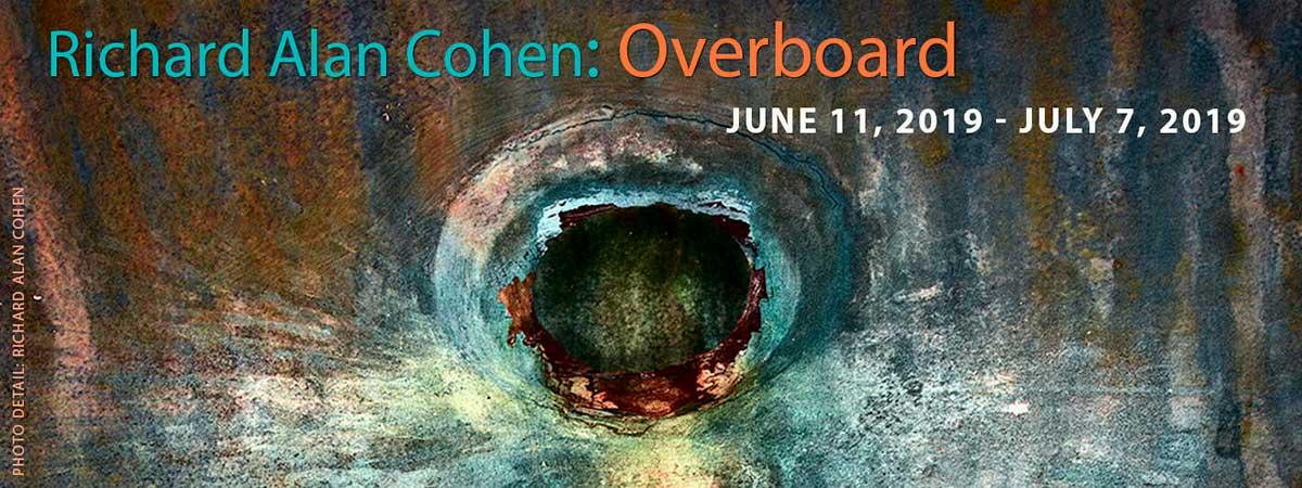 June 11, 2019 Overboard, Richard Alan Cohen